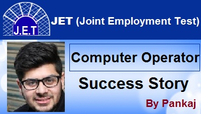 JET Computer Operator success story